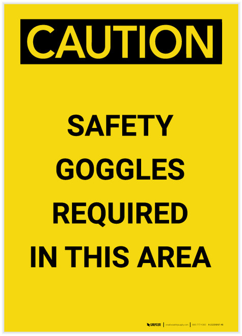 Caution: PPE Safety Goggles Required in This Area Portrait - Label