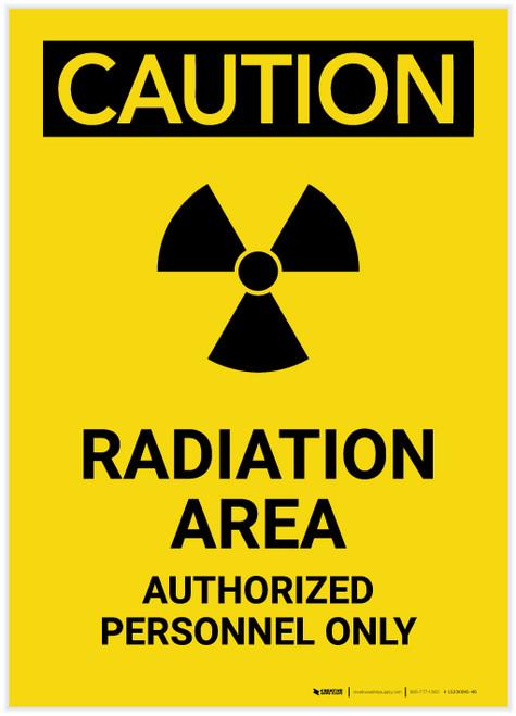 Caution: Radiation Area Authorized Personnel Only Portrait - Label