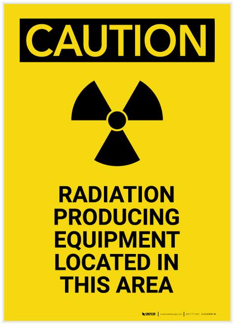 Caution: Radiation Producing Equipment Portrait - Label