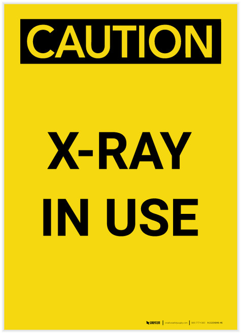 Caution: Radiation X Ray In Use Portrait - Label