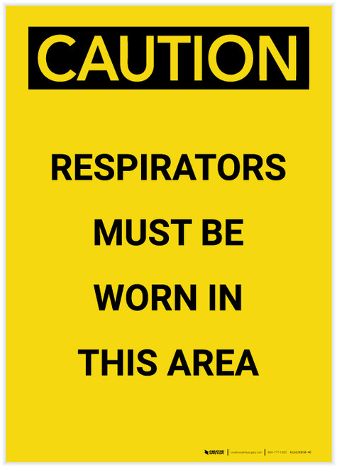 Caution: Respirators Must be Worn in This Area Portrait - Label