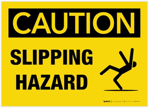 Caution: Slipping Hazard - Label