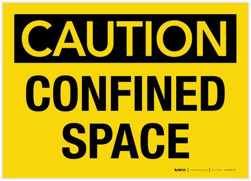 Caution: Confined Space - Label