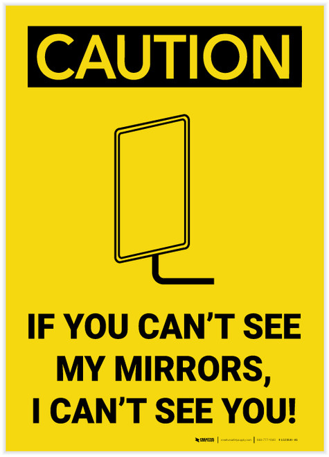 Caution: If you Can't See My Mirrors I Can't See You - Label