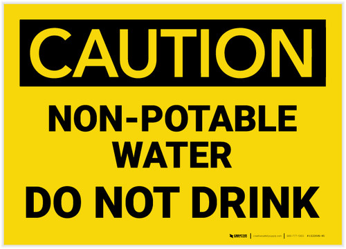 Caution: Non Potable Water Do Not Drink - Label