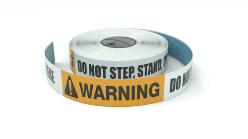 Warning: Do Not Step, Stand, Or Sit Here - Inline Printed Floor Marking Tape