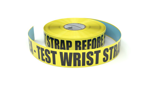 ESD: ESD Area - Test Wrist Strap Before Entering - Inline Printed Floor Marking Tape