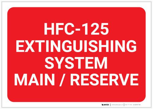 HFC 125 Extinguishing System Main/Reserve Landscape - Label