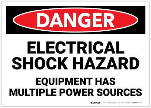 Danger: Electrical Shock Hazard - Equipment Has Multiple Power Sources - Label