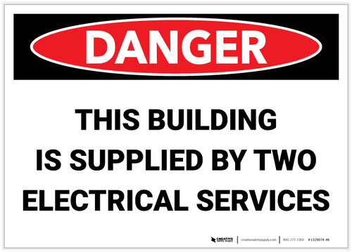 Danger: This Building is Supplied by Two Electrical Services - Label