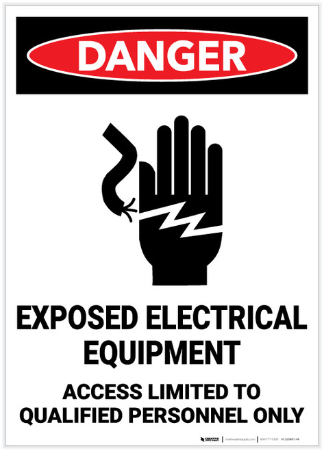 Danger: Exposed Electrical Equipment - Access Limited to Qualified Personnel Only - Label