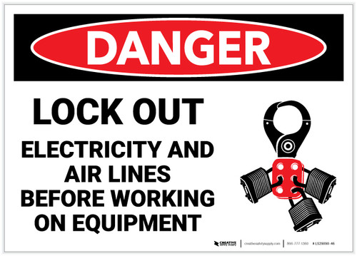 Danger: Lock Out Electricity and Air Lines with Graphic - Label