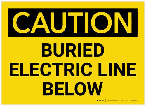 Caution: Buried Electric Line Below - Label
