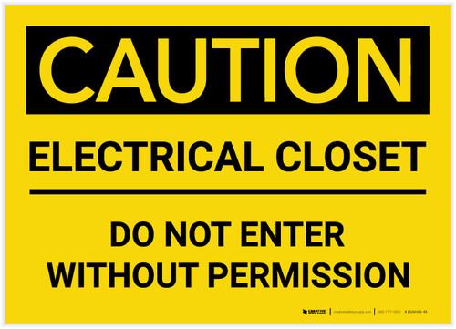 Caution: Electrical Closet/Do Not Enter Without Permission - Label