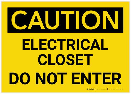 Caution: Electrical Closet - Do Not Enter - Label