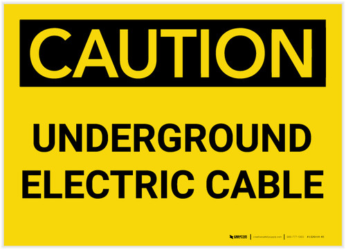 Caution: Underground Electrical Cable - Label