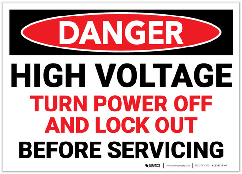 Danger: High Voltage - Turn Power Off and Lock out Before Servicing - Label