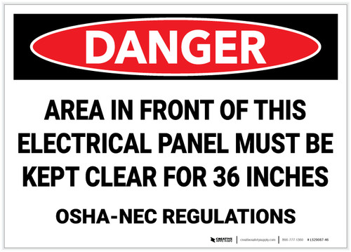 Danger: Electrical Panel Must be Kept Clear 36 Inches (OSHA-NEC Regulations) - Label