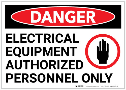 Danger: Electrical Equipment Authorized Personnel Only With Graphic - Label