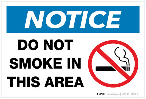 Notice: Do Not Smoke in This Area with Icon - Label