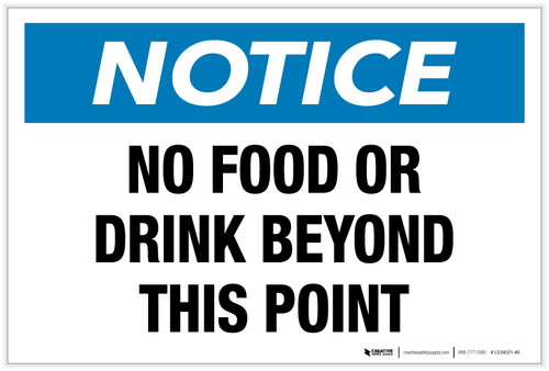 Notice: No Food or Drink Beyond This Point - Label