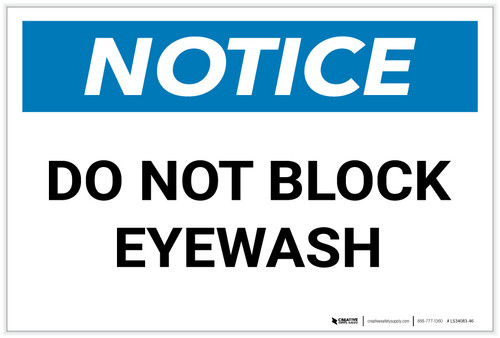 Notice: Do Not Block Eyewash - Label
