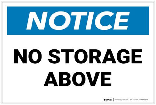 Notice: No Storage Above - Label