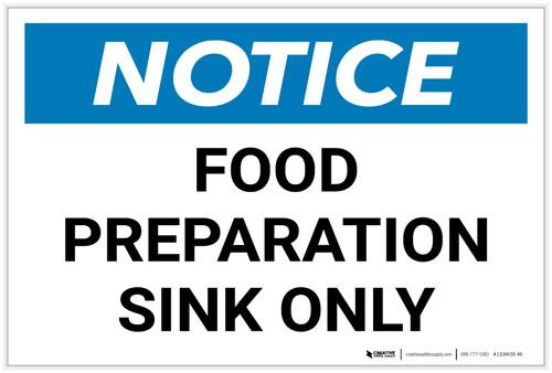 Notice: Food Preparation Sink Only - Label