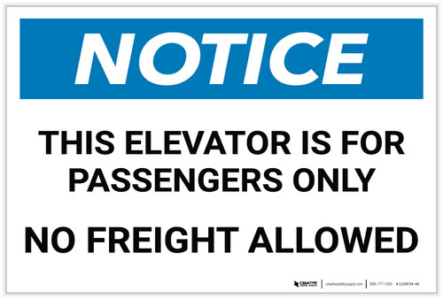 Notice: Elevator Is For Passengers Only - No Freight Allowed - Label