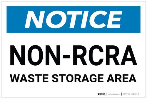 Notice: Non-RCRA Waste Storage Area - Label