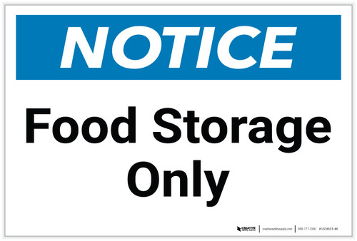 Notice: Food Storage Only - Label