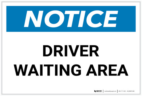 Notice: Driver Waiting Area - Label