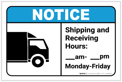 Notice: Shipping And Receiving Hours ANSI - Label