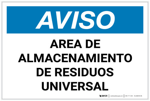 Notice: Universal Waste Storage Area - Spanish - Label