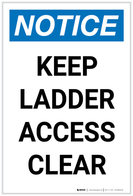Notice: Keep Ladder Access Clear Portrait - Label