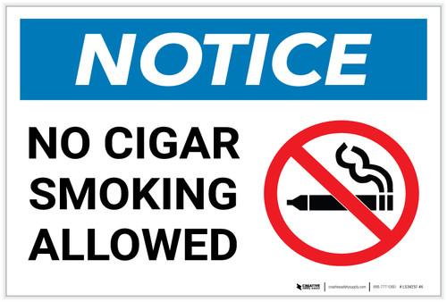 Notice: No Cigar Smoking Allowed with Icon - Label