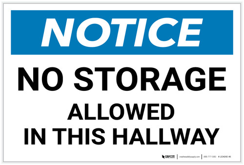 Notice: No Storage Allowed In Hallway - Label