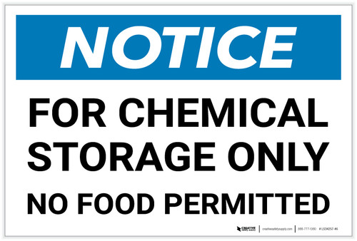 Notice: For Chemical Storage Only - No Food Permitted - Label