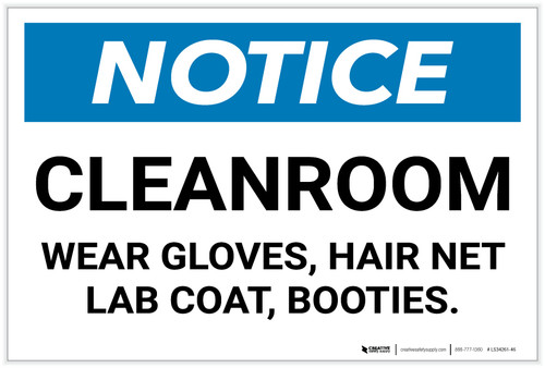 Notice: Cleanroom - Wear Gloves/Hair Net/Lab Coat/Booties - Label