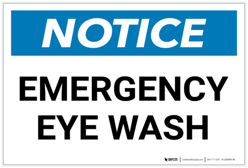Notice: Emergency Eye Wash - Label