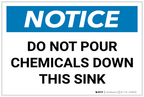 Notice: Do Not Pour Chemicals Down This Sink - Label