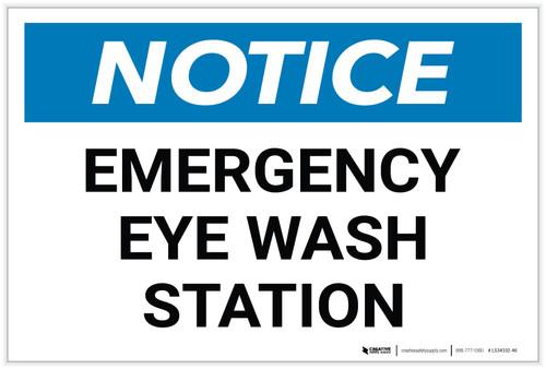 Notice: Emergency Eyewash Station - Label