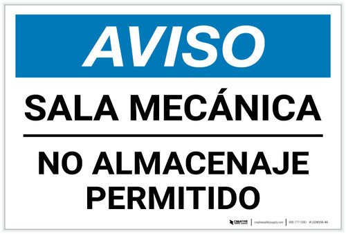 Notice: Spanish Mechanical Room No Storage - Label
