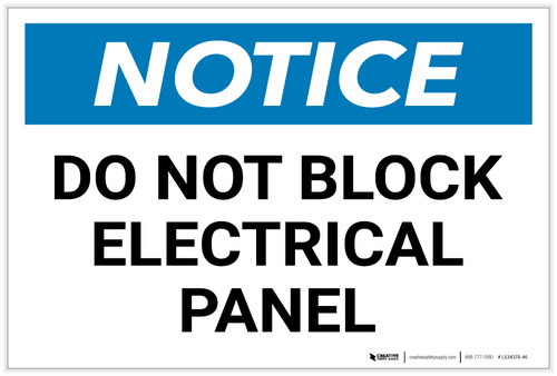 Notice: Do Not Block Electrical Panel - Label