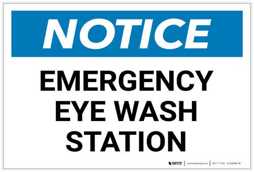 Notice: Emergency Eye Wash Station Landscape - Label