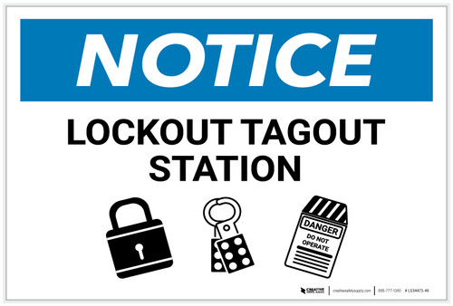 Notice: Lockout Tagout Station with Icons - Label
