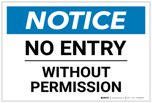 Notice: No Entry Without Permission - Label