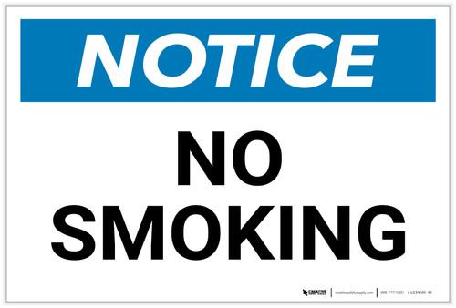 Notice: No Smoking - Label