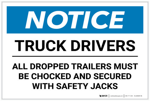 Notice: Truck Drivers - All Dropped Trailers Must Be Chocked - Label