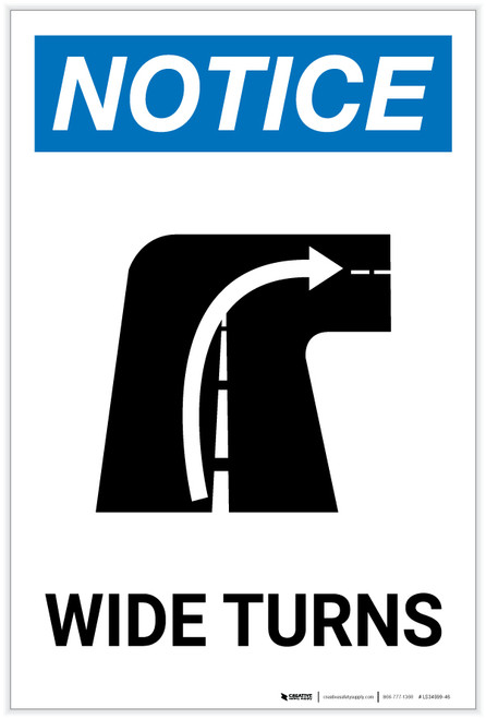 Notice: Wide Turns with Graphic - Label
